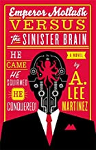 Emperor Mollusk versus the Sinister Brain by…