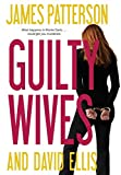 Patterson, James: Guilty Wives
