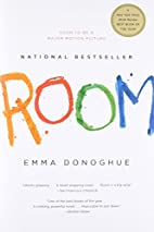 Room : a novel by Emma Donoghue