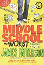 Middle School, The Worst Years of My Life by…