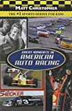 Christopher, Matt: Great Moments in American Auto Racing (Matt Christopher Sports)