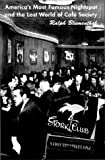 Blumenthal, Ralph: Stork Club: America's Most Famous Nightspot and the Lost World of Cafe Society