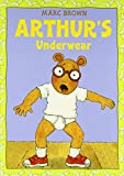 Brown, Marc Tolon: Arthur's Underwear