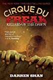 Shan, Darren: Killers of the Dawn: The Saga of Darren Shan