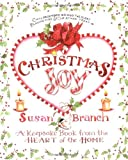 Branch, Susan: Christmas Joy: A Keepsake Book from the Heart of the Home