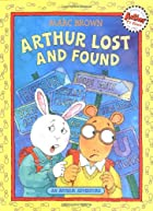 Arthur Lost and Found: An Arthur Adventure…