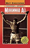 Matt Christopher: Muhammad Ali: Legends in Sports (Matt Christopher Legends in Sports)