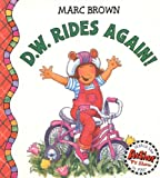 Brown, Marc Tolon: D.W. Rides Again