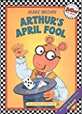 Brown, Marc Tolon: Arthur's April Fool