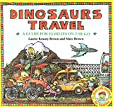 Brown, Marc Tolon: Dinosaurs Travel