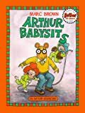 Brown, Marc: Arthur Babysits