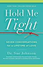 Hold Me Tight: Seven Conversations for a…