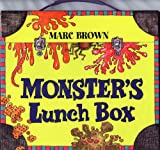 Brown, Marc Tolon: Monster's Lunchbox