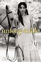 Unforgettable by Cecily von Ziegesar