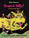 Brown, Marc Tolon: Scared Silly!: A Halloween Book for the Brave (Arthur Adventures)