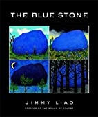 The Blue Stone: A Journey Through Life by…