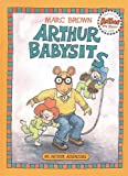 Brown, Marc Tolon: Arthur Babysits