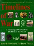 Brownstone, David: Timelines of War