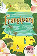 Frangipani by Célestine Hitiura Vaite