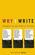 Why I Write: Thoughts on the Craft of…