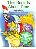 Burns, Marilyn: This Book is about Time (Brown Paper School)
