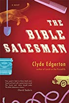 The Bible Salesman by Clyde Edgerton
