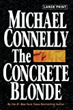 Connelly, Michael: The Concrete Blonde (A Harry Bosch Novel)