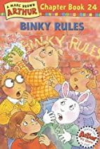 Binky Rules: A Marc Brown Arthur Chapter…