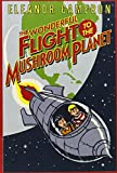 Cameron, Eleanor: Wonderful Flight to the Mushroom Planet