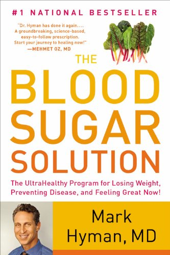 the-blood-sugar-solution-the-ultrahealthy-program-for-losing-weight-preventing-disease-and-feeling-great-now