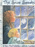 Carlstrom, Nancy White: The Snow Speaks
