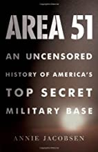 Area 51: An Uncensored History of…