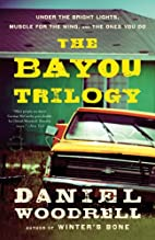 The Bayou Trilogy: Under the Bright Lights,…