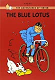 Hergé: The Blue Lotus (The Adventures of Tintin: Young Readers Edition)