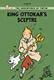 Hergé: King Ottokar's Sceptre (The Adventures of Tintin: Young Readers Edition)