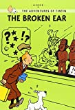 HERGÉ: TINTIN YOUNG READERS EDITION: THE BROKEN EAR