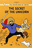 Hergé: The Secret of the Unicorn (The Adventures of Tintin: Young Readers Edition)