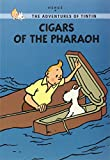 HERGÉ: TINTIN YOUNG READERS EDITION: CIGARS OF THE PHARAOH