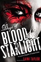 Days of Blood & Starlight (Daughter of Smoke…