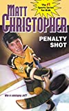 Christopher, Matt: Penalty Shot (Matt Christopher Sports Classics)