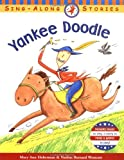 Hoberman, Mary Ann: Yankee Doodle (Sing-Along Stories)