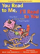 You Read to Me, I'll Read to You: Very Short…