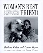 Woman's Best Friend: A Celebration of Dogs…