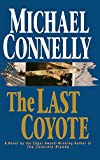 Michael Connelly: The Last Coyote