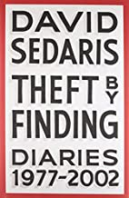 Theft by Finding: Diaries (1977-2002) by…