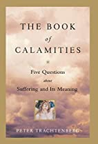 The Book of Calamities: Five Questions About…