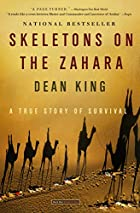 Skeletons on the Zahara: A True Story of&hellip;