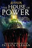 Carman, Patrick: The House of Power (Atherton, Book 1) (No. 1)