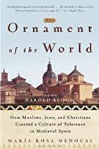 The Ornament of the World: How Muslims, Jews…