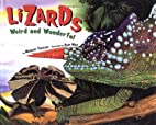 Lizards Weird and Wonderful by Margery…